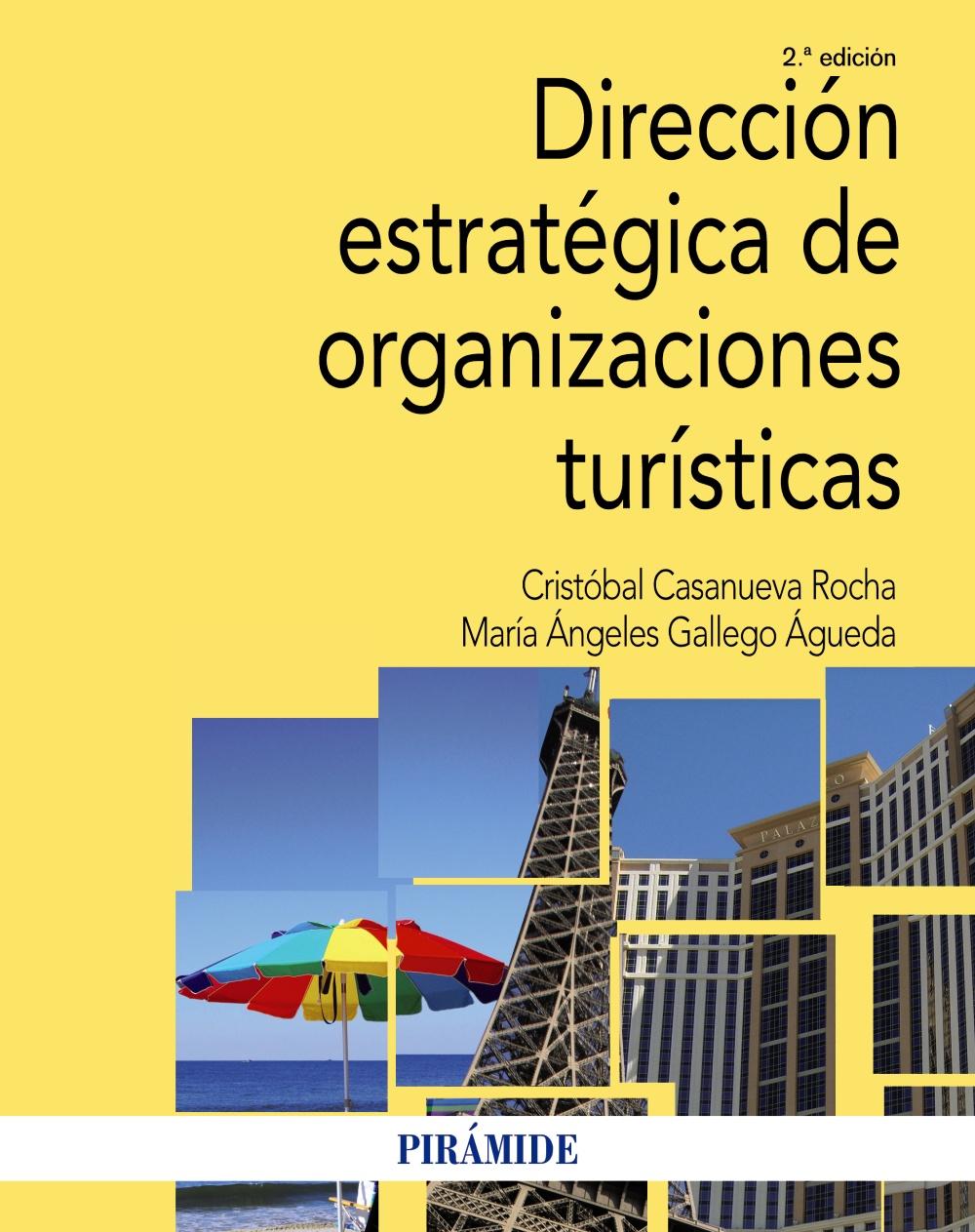 Dirección estratégica de organizaciones turísticas