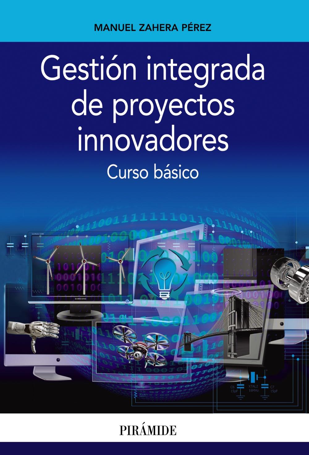 Gestión integrada de proyectos innovadores