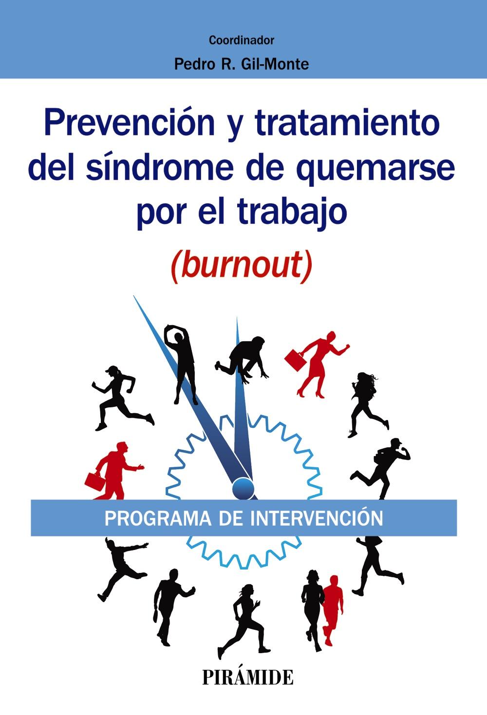 Prevención y tratamiento del síndrome de quemarse por el trabajo (burnout)
