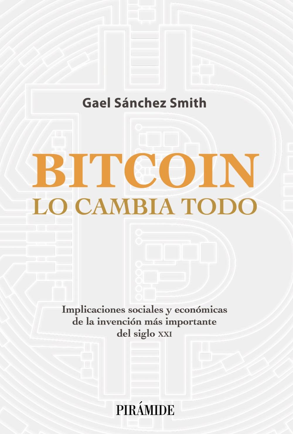 Bitcoin lo cambia todo