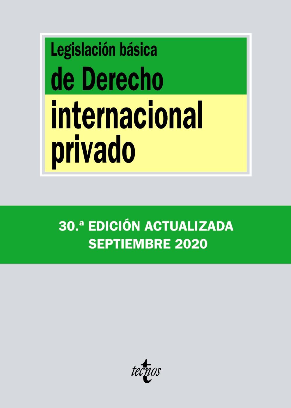 Legislación básica de Derecho Internacional privado