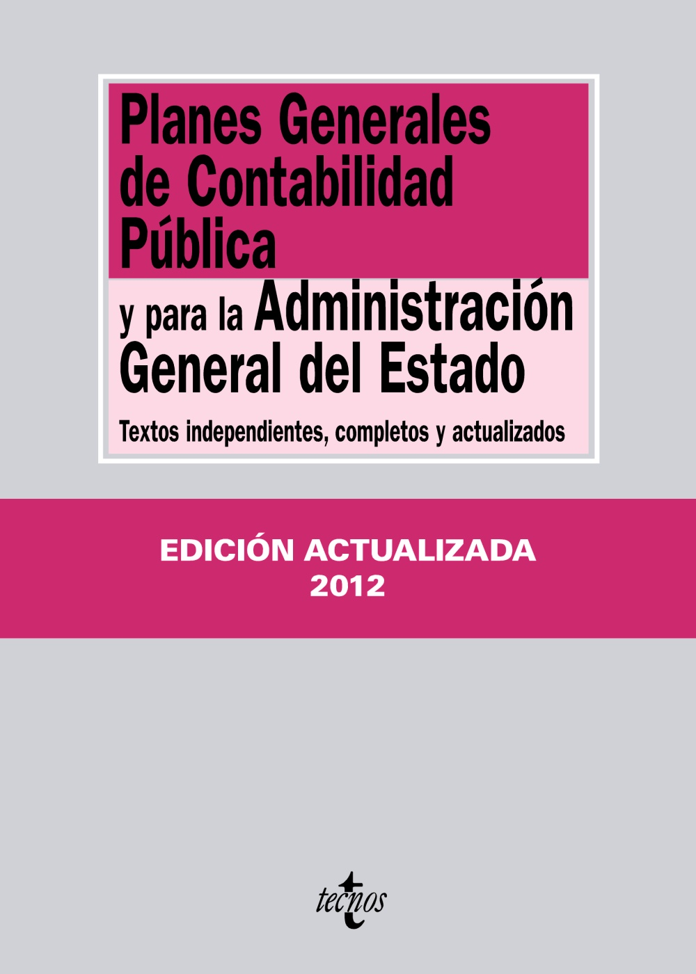 Planes Generales de Contabilidad Pública y para la Administración General del Estado