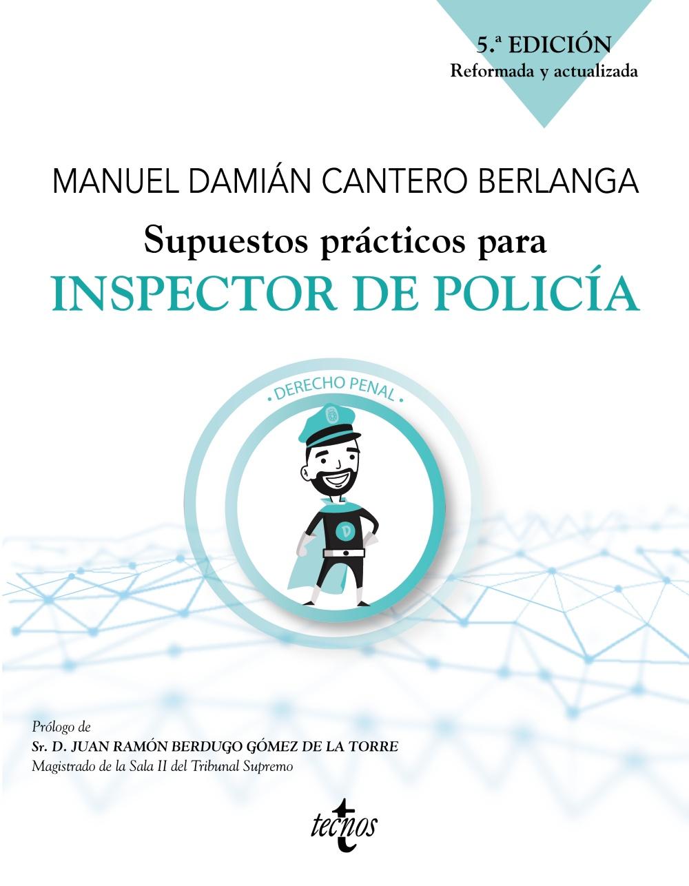 Supuestos prácticos para inspector de policía