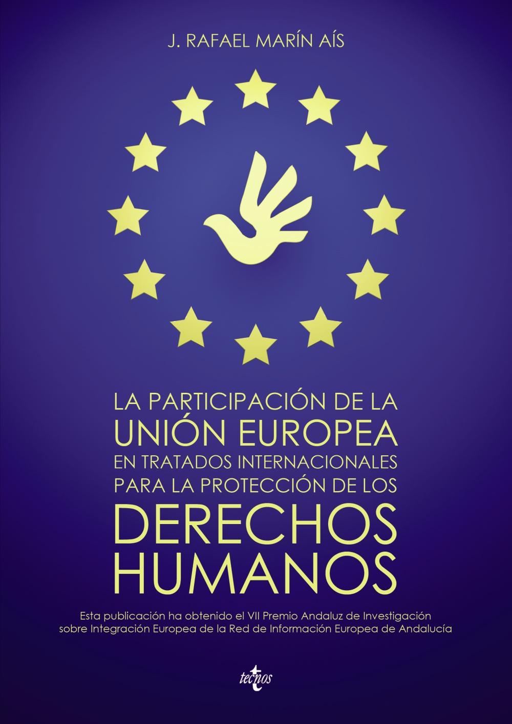La participación de la Unión Europea en tratados internacionales para la protección de los derechos humanos