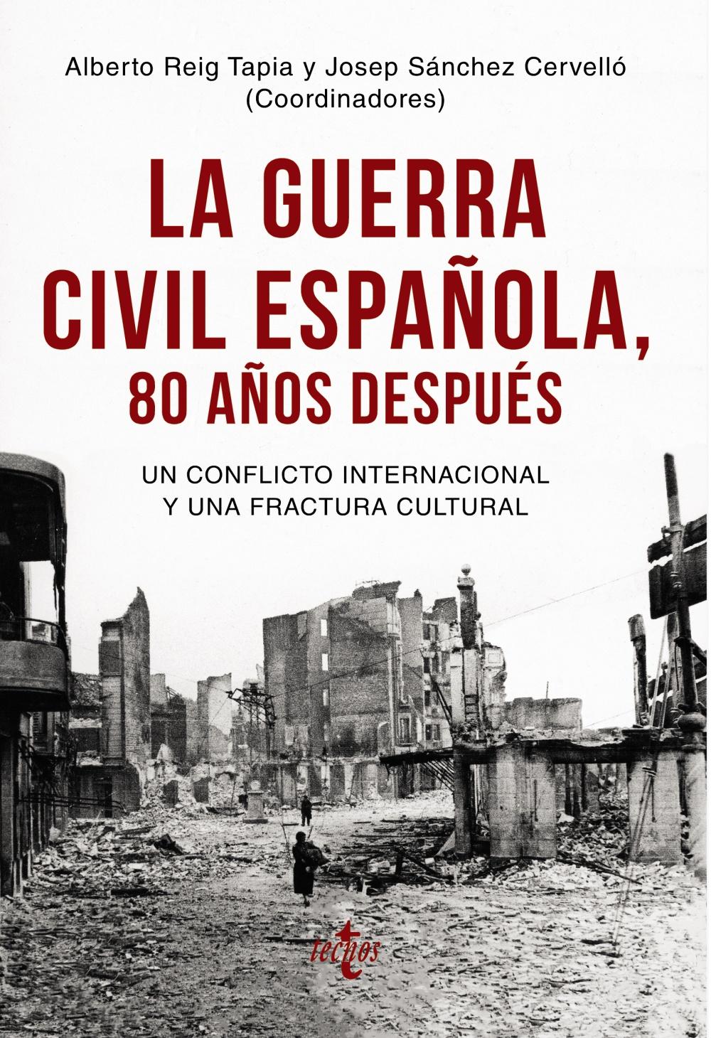 La Guerra Civil española 80 años después