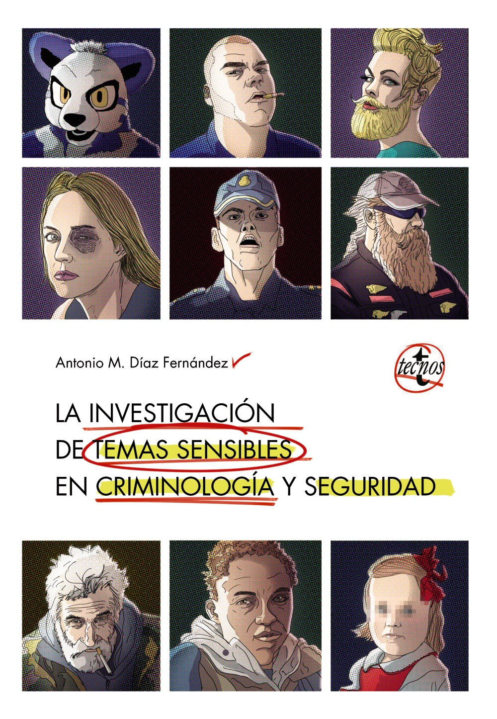 La investigación en temas sensibles en criminología y seguridad