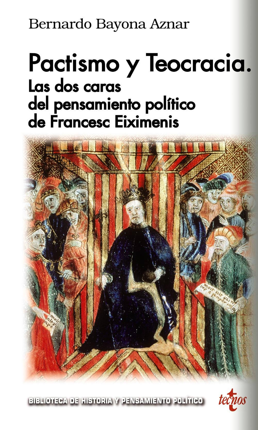 Pactismo y teocracia: las dos caras del Pensamiento Político de Françesc Eiximenis