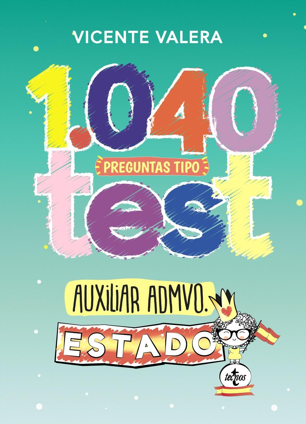 1040 preguntas tipo test Auxiliar Administrativo del Estado