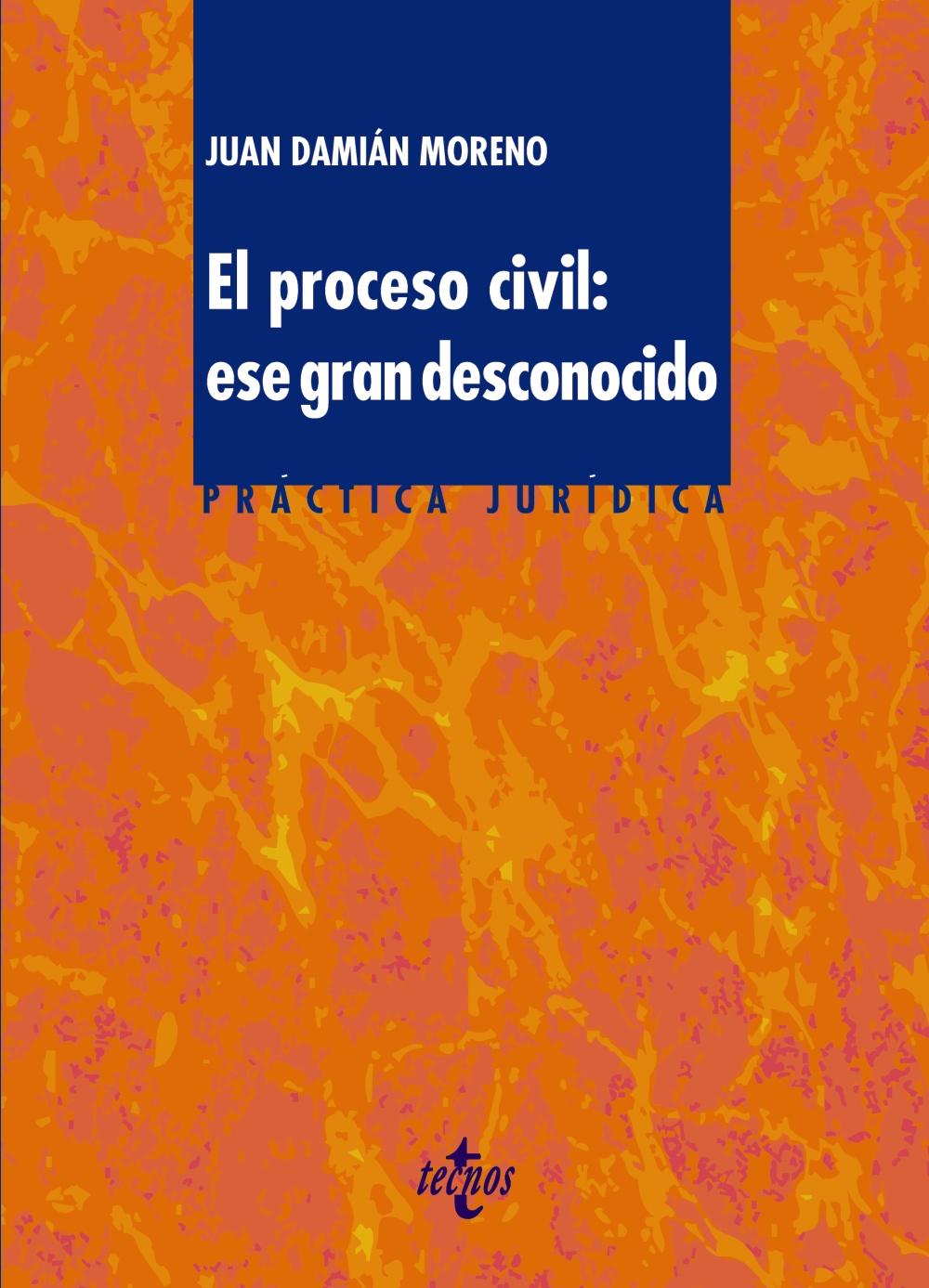 El proceso civil: ese gran desconocido