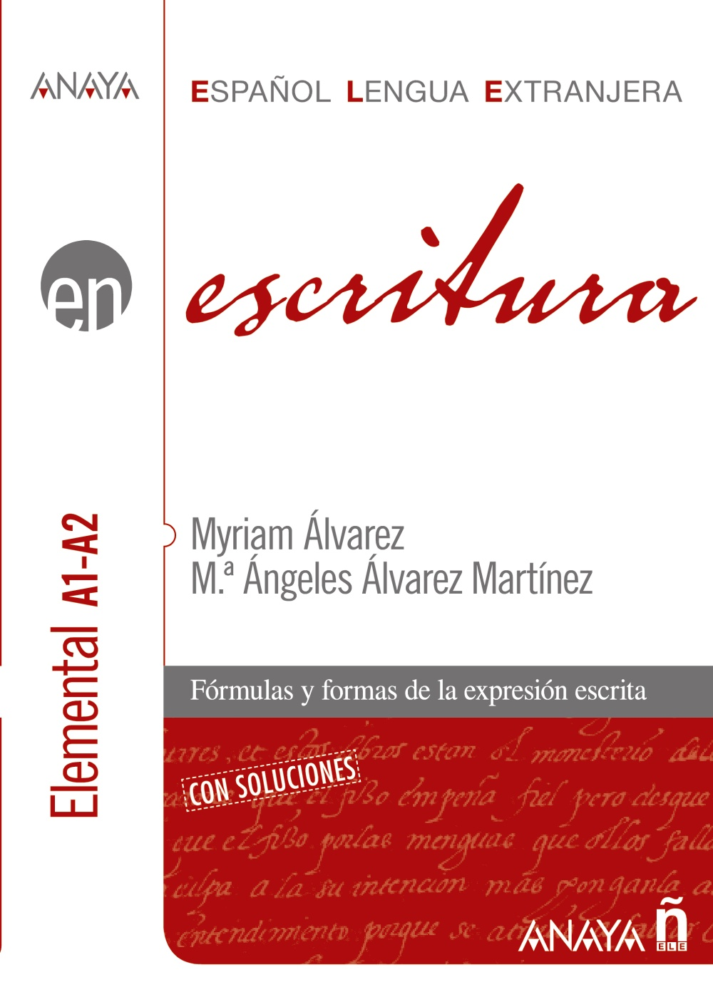 Escritura. Nivel Elemental A1-A2 (ebook)
