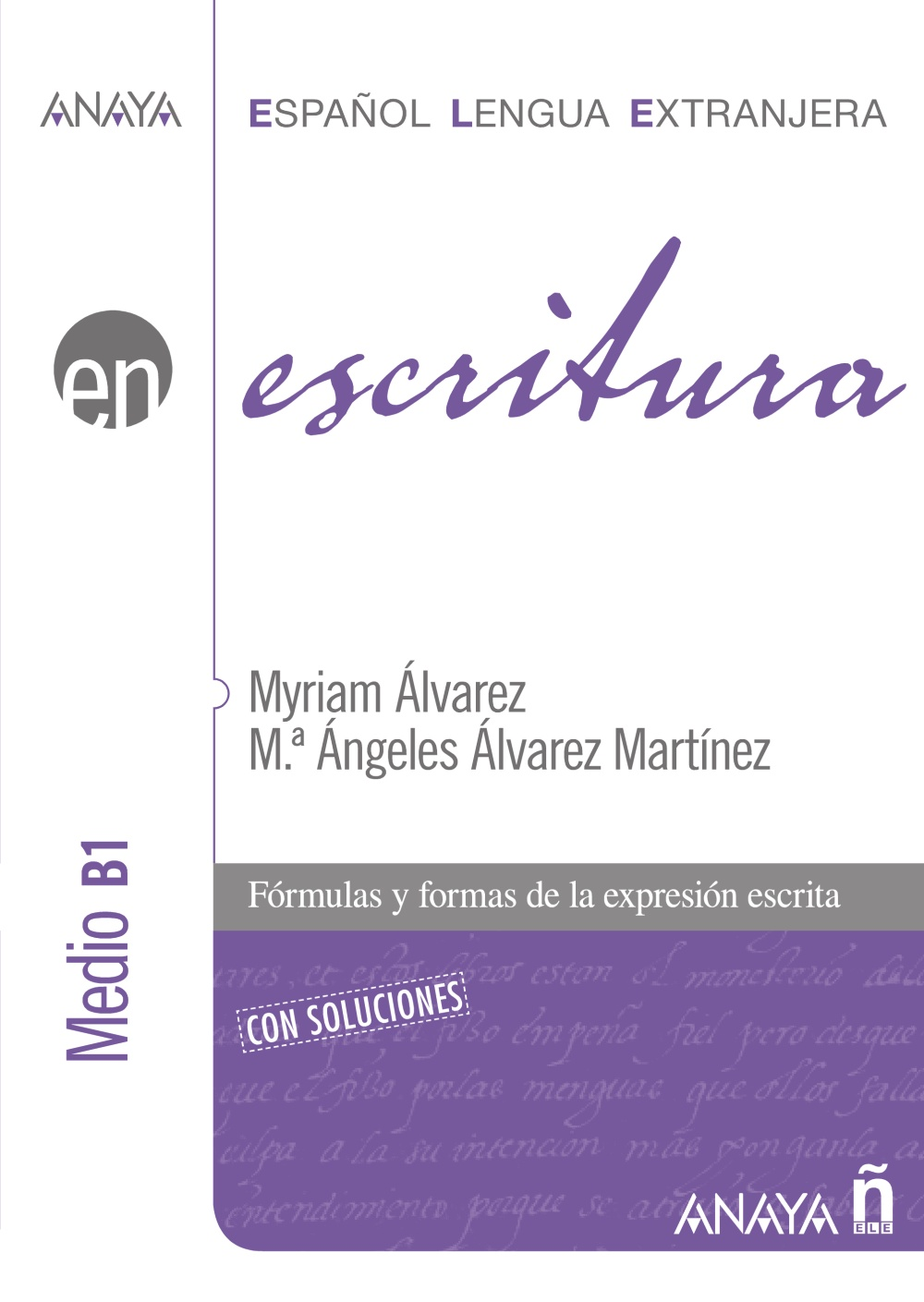 Escritura. Nivel Medio B1 (ebook)