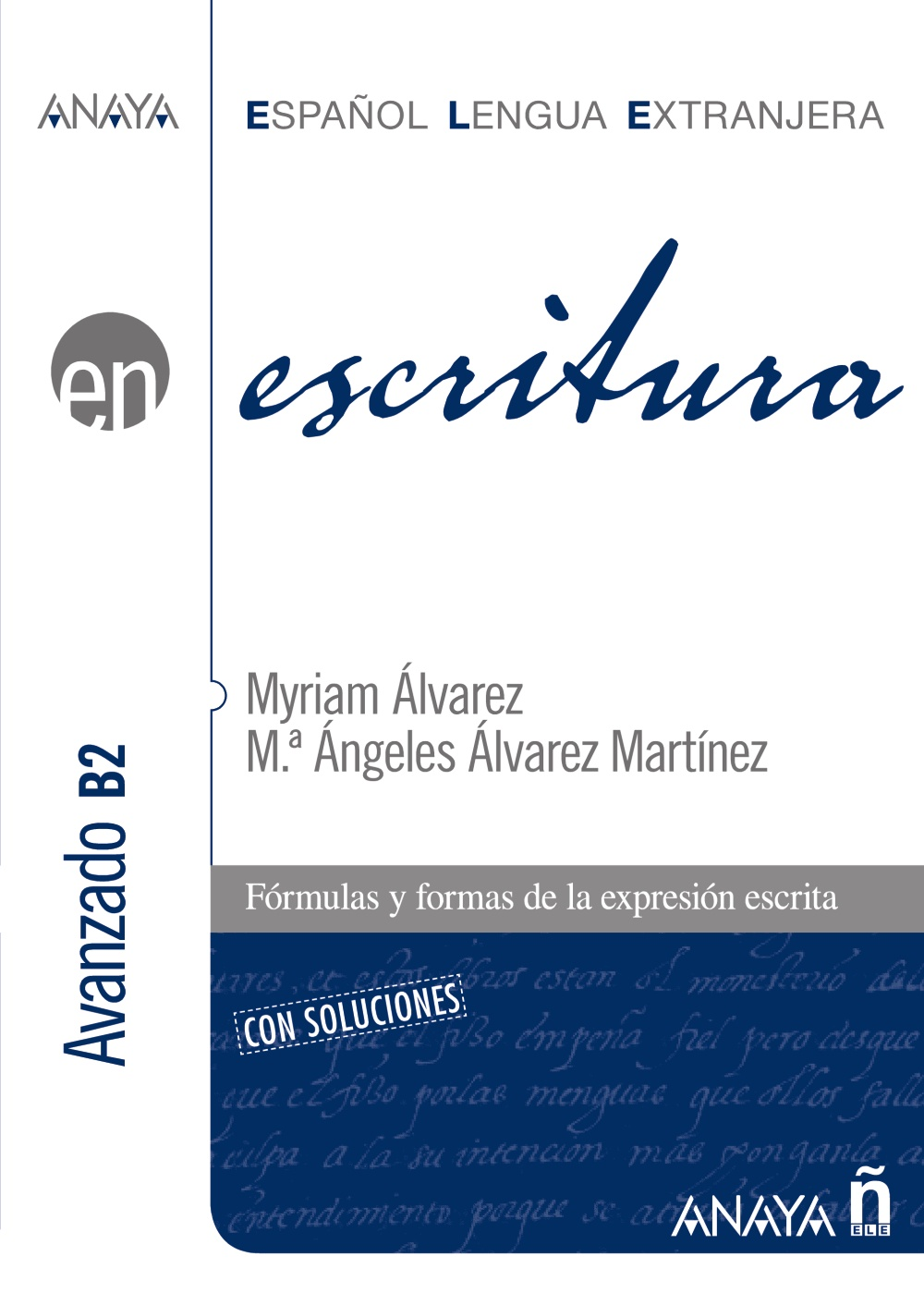 Escritura. Nivel Avanzado B2 (ebook)