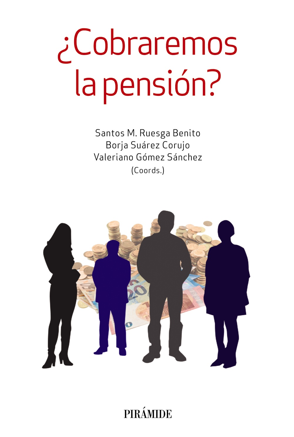 ¿Cobraremos la pensión? (eBook)