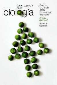 La arrogancia de la biología