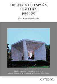 Cubierta de la obra Historia de España. Siglo XX. 1939-1996