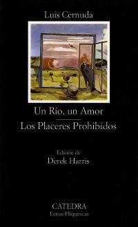 Un Río, un Amor; Los Placeres Prohibidos