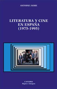 Literatura y cine en España, 1975-1995