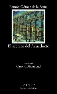 Cubierta de la obra El secreto del Acueducto