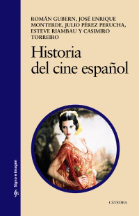 Cubierta de la obra Historia del cine español