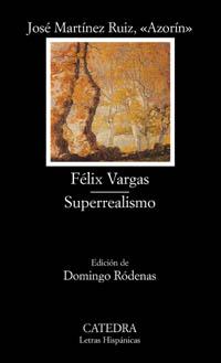Cubierta de la obra Félix Vargas; Superrealismo
