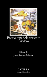 Poesía española reciente (1980-2000)