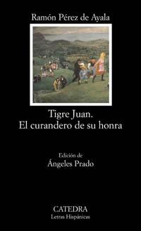Tigre Juan; El curandero de su honra