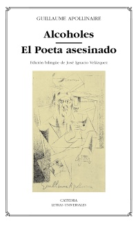 Cubierta de la obra Alcoholes; El Poeta asesinado