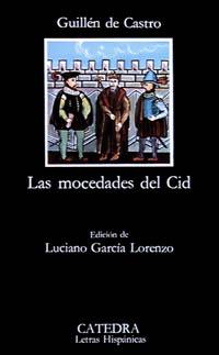 Cubierta de la obra Las mocedades del Cid