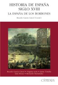 Cubierta de la obra Historia de España. Siglo XVIII