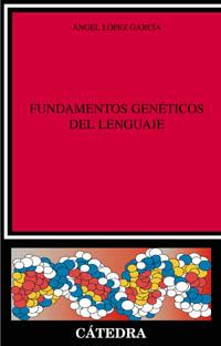 Fundamentos genéticos del lenguaje