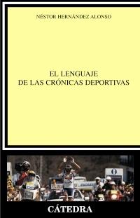 El lenguaje de las crónicas deportivas