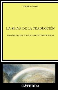 La selva de la traducción