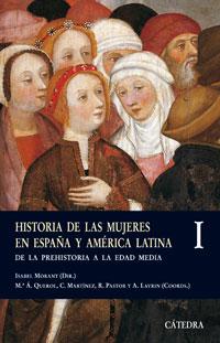 Cubierta de la obra Historia de las mujeres en España y América Latina  I