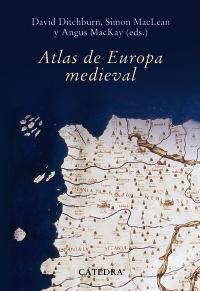 Cubierta de la obra Atlas de Europa Medieval