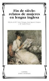 Cubierta de la obra Fin de siècle: relatos de mujeres en lengua inglesa
