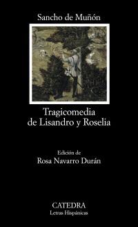 Cubierta de la obra Tragicomedia de Lisandro y Roselia