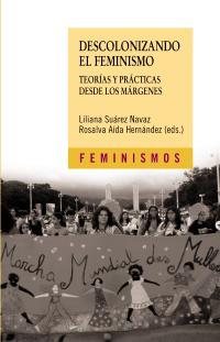 Cubierta de la obra Descolonizando el feminismo