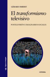 Cubierta de la obra El transformismo televisivo