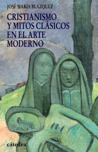 Cubierta de la obra Cristianismo y mitos clásicos en el arte moderno