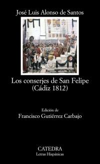 Cubierta de la obra Los conserjes de San Felipe (Cádiz 1812)