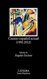 Cubierta de la obra Cuento español actual (1992-2012)