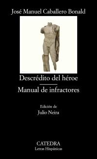 Cubierta de la obra Descrédito del héroe; Manual de infractores