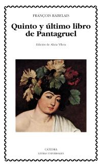 Cubierta de la obra Quinto y último libro de Pantagruel