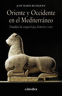 Oriente y Occidente en el Mediterráneo