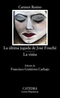 Cubierta de la obra La última jugada de José Fouché; La visita