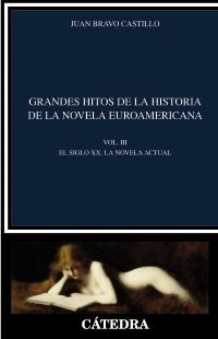 Cubierta de la obra Grandes hitos de la historia de la novela euroamericana