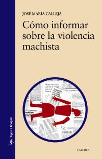 Cubierta de la obra Cómo informar sobre la violencia machista