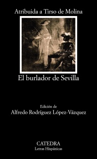 Cubierta de la obra El burlador de Sevilla o El convidado de piedra