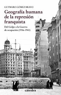 Geografía humana de la represión franquista