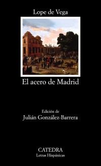 Cubierta de la obra El acero de Madrid
